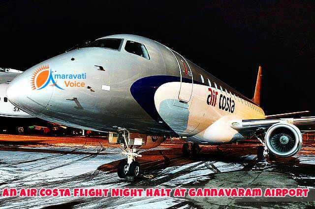 An Air Costa Flight Night Hault at Gananvaram Airport